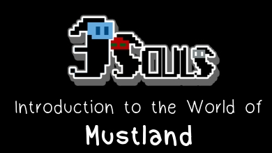 Introduction to the World of Mustland
